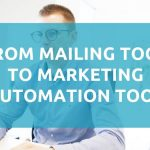 From mailing tool to marketing automation tool 1024x525 1