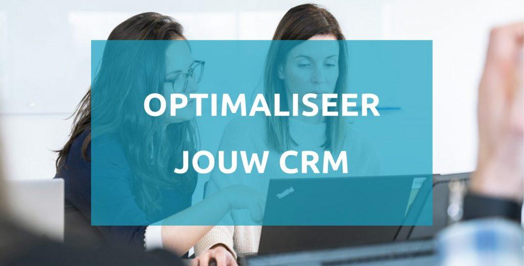 Optimaliseer jouw CRM 1024x520 1