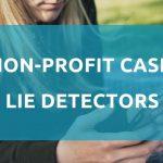 Non profit case Lie Detectors 1024x516 1