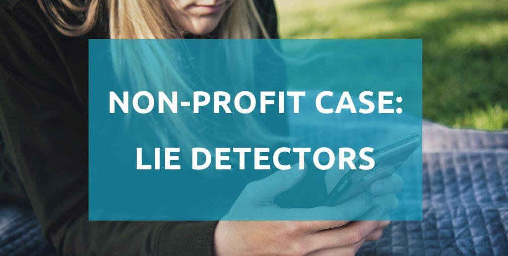 How Lie Detectors tackled their digital challenges