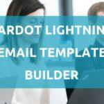 Pardot Lightning Email Template Builder