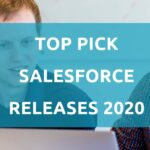 Top pick Salesforce releases of 2020