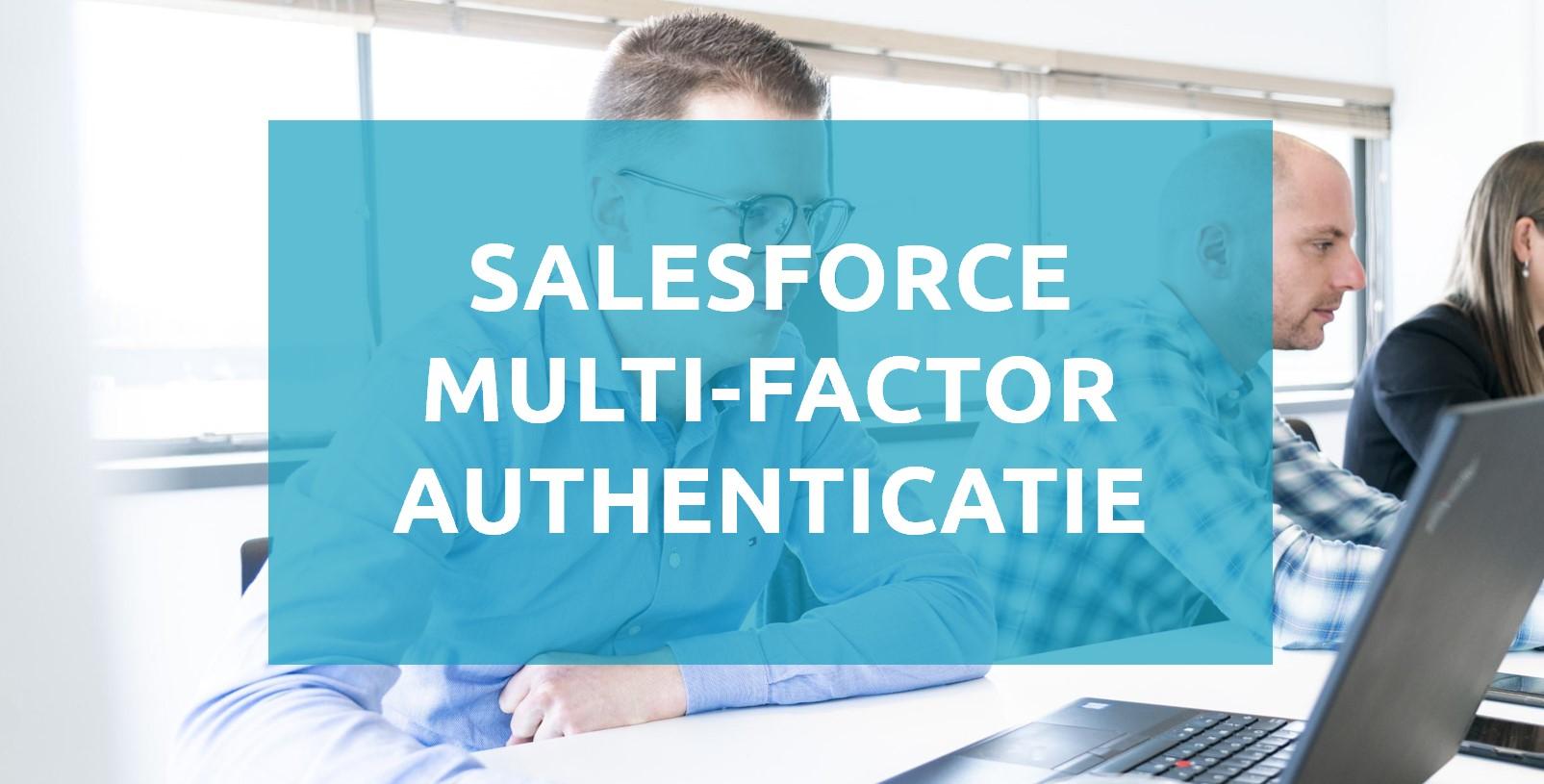 Salesforce Multi-factor Authenticatie
