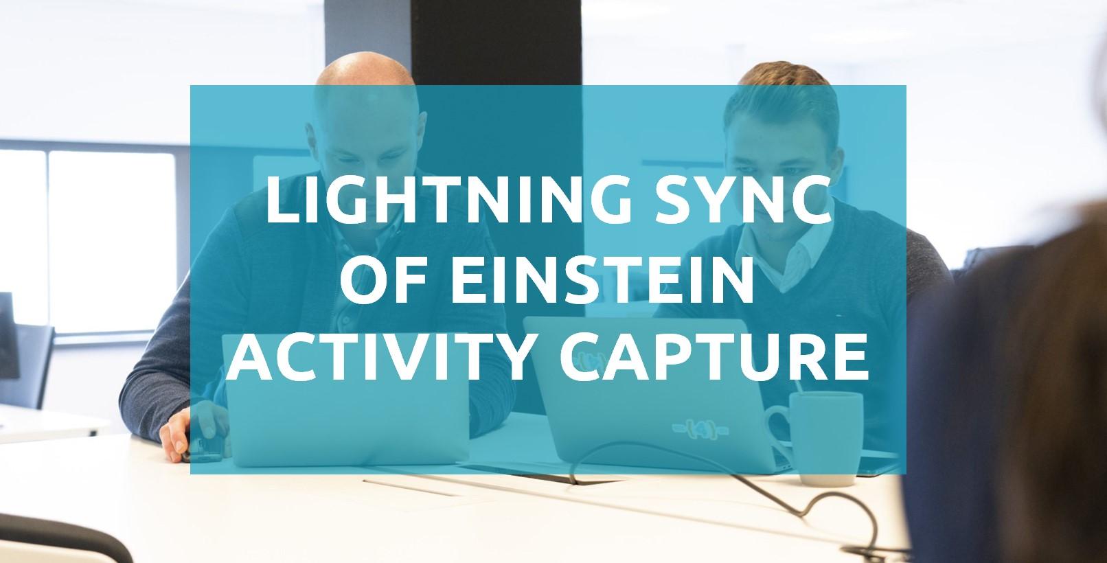 Synchroniseer mails, afspraken en events met Salesforce via Lightning Sync of Einstein Activity Capture