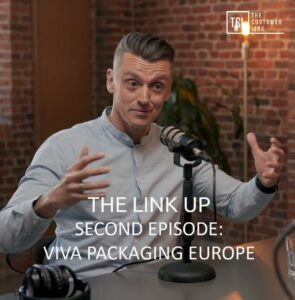 The Link Up - Episode 2 Viva Packaging Europe